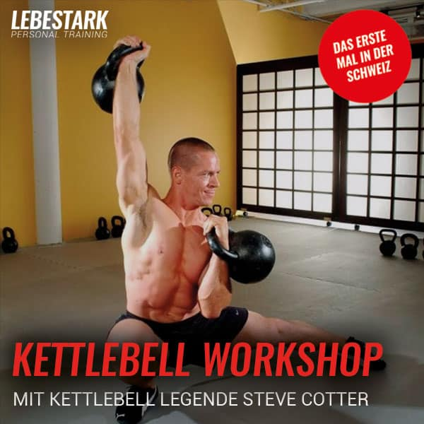 Kettlebell Workshop mit Steve Cotter @ Lebe Stark!