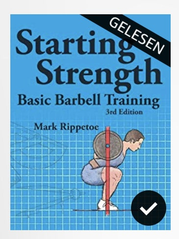 Starting Strength Basic Barbell Training – (Buch Review)