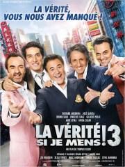 Affiche du film LA VÉRITÉ SI JE MENS 3