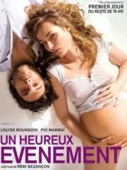 Affiche du film UN HEUREUX ÉVÈNEMENT