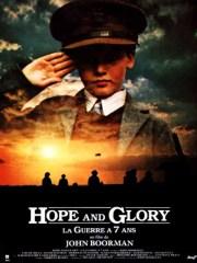 Affiche du film HOPE AND GLORY - LA GUERRE A SEPT ANS