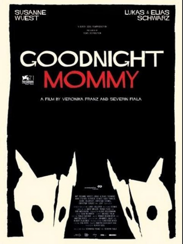 22 avril 2015 - Goodnight Mommy (1)