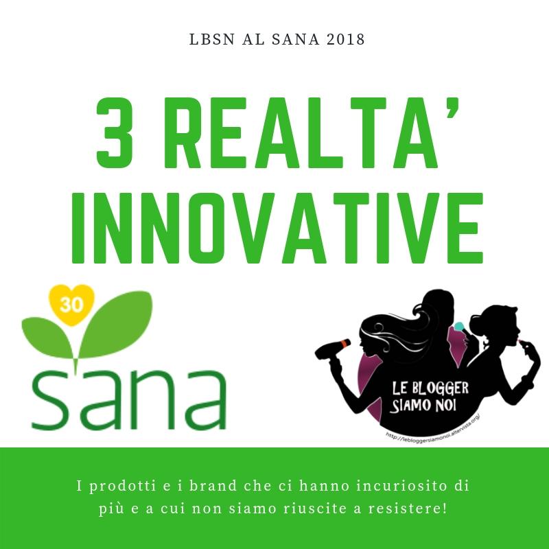 3 realtà nuove e innovative scoperte al SANA