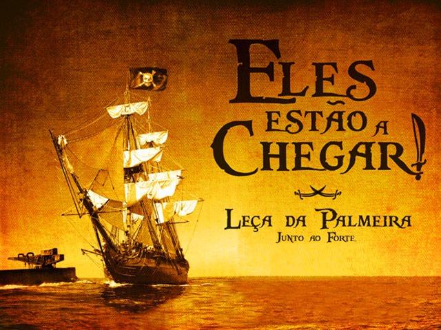 Piratas em Leça