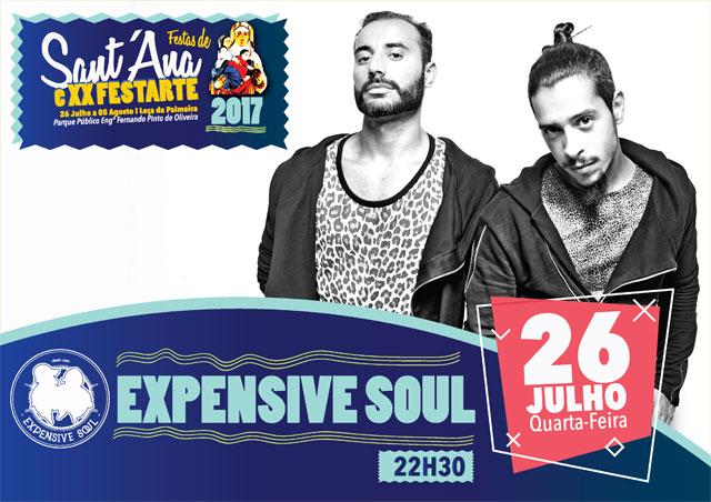 Expensive Soul - Festas de Sant´Ana