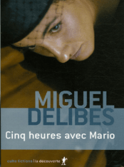 Cinq heures avec Mario, Miguel Delibes