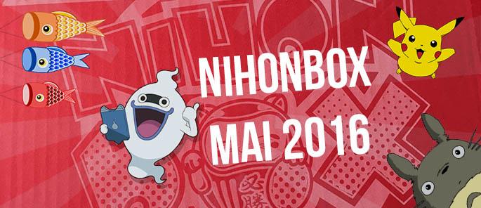 [Unboxing] NihonBox, la box 100% Japon ! (Mai 2016)