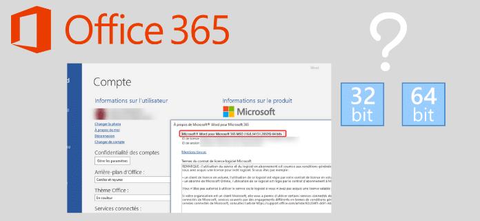 Installer Microsoft Office 365 en 32 bits ou 64 bits