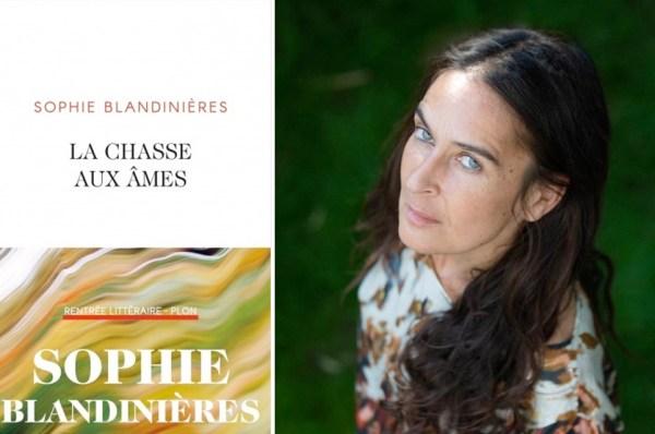 Sophie Blandinières, auteure de « La chasse aux âmes » PARU aux éditions Plon.