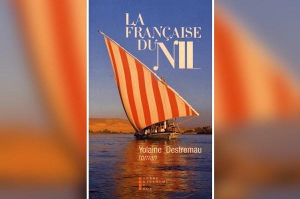 La Française du Nil - Yolaine Destremau