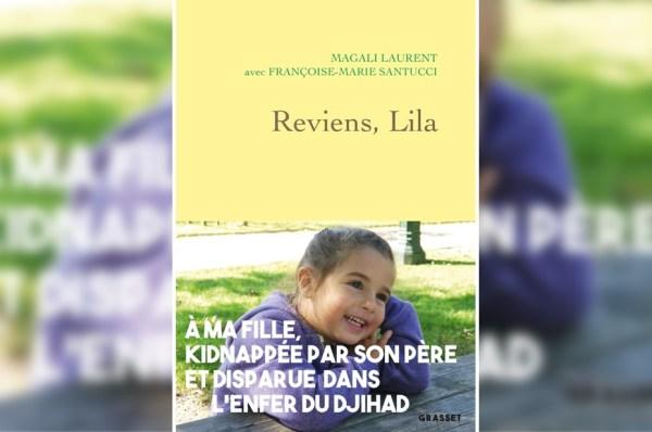 « Reviens, Lila », de Magali Laurent