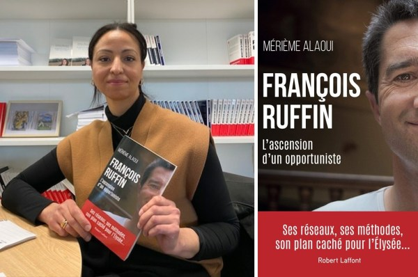 Le livre de Merième Alaoui « François Ruffin, l'ascension d'un opportuniste » sort ce jeudi