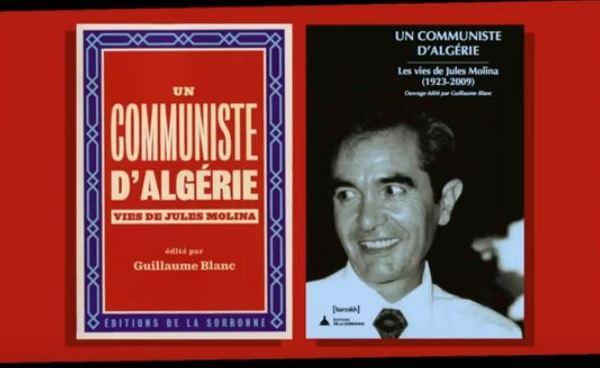 Un communiste d'Algérie c'est l'histoire de Molina, un héros ordinaire