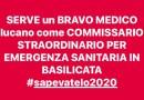 CORONAVIRUS : ADESSO IN BASILICATA SERVE UN COMMISSARIO STRAORDINARIO LUCANO PER AFFRONTARE LA FASE DI PICCO #COVID_19