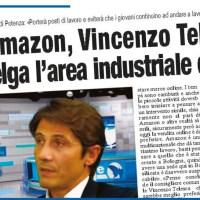 POLO AMAZON, VINCENZO TELESCA: «SI SCELGA L'AREA INDUSTRIALE DI TITO»