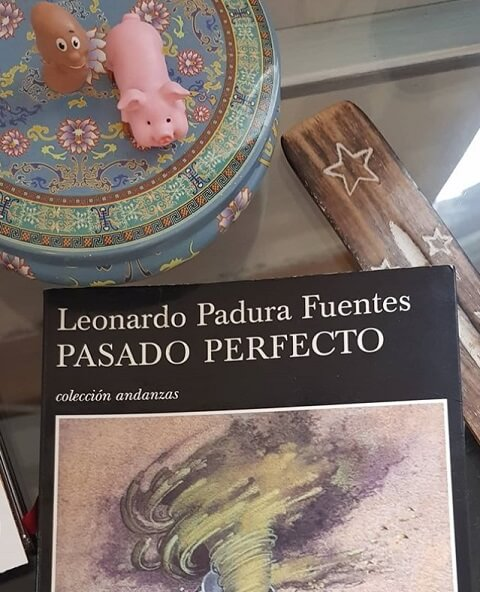 Pasado Perfecto, una novela de Leonardo Padura Fuentes