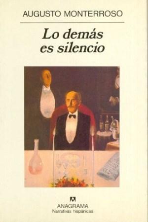 Lo demás es silencio. Cubierta de la Editorial Anagrama.