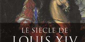 Couverture du libre Le siècle de Louis XIV de Jean-Christian Petit-fils