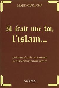 Il était une fois l'Islam
