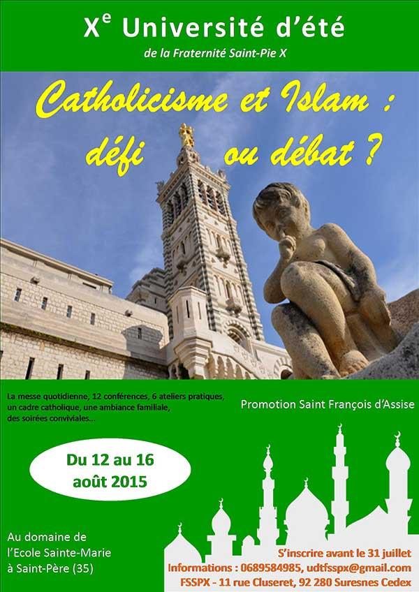 X ° Université d'été de la FSSPX – Catholicisme et islam : défi ou débat ?