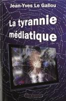 I-Moyenne-12153-la-tyrannie-mediatique.net[1]