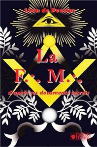 Poncins La Franc-maçonnerie d´après ses documents secrets