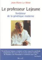 Le professeur Lejeune, le fondateur de la génétique moderne