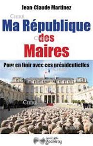 I-Moyenne-22554-ma-republique-des-maires-pour-en-finir-avec-ces-presidentielles_net