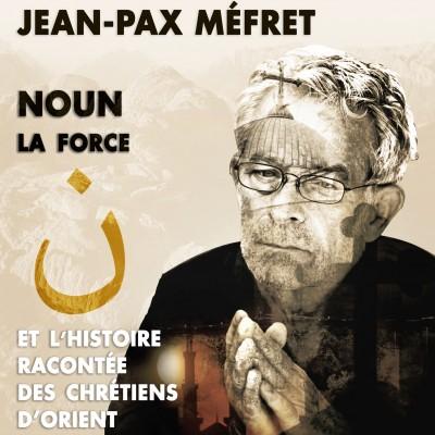 Entretien avec Jean-Pax Méfret  «Donne-moi la force…»
