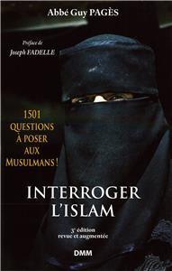 Pagès-interroger-l-islam-1501-questions-a-poser-aux-musulmans