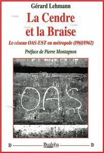 I-Moyenne-17636-la-cendre-et-la-braise-le-reseau-oas-est-en-metropole-1961-1962.net