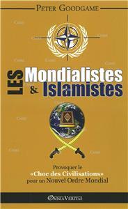 I-Moyenne-20743-les-mondialistes-islamistes-provoquer-le-choc-des-civilisations-pour-un-nouvel-ordre-mondial.net