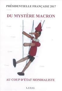I-Moyenne-31526-du-mystere-macron-au-coup-d-etat-mondialiste-presidentielle-francaise-2017.net