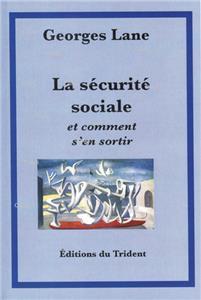 Lane-la-securite-sociale-et-comment-s-en-sortir.net