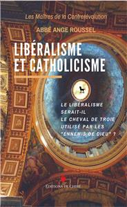 Roussel Libéralisme et catholicisme (intégrisme)