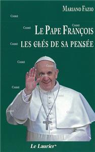 Le pape François, les clés de sa pensée