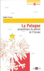 Cassar-la-pologne-geopolitique-du-phenix-de-l-europe.net