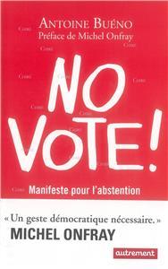 Buéno-no-vote-manifeste-pour-l-abstentionnisme.net