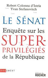 Le Sénat,enquête sur les super privilégiés