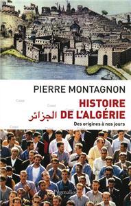 Montagnon-histoire-de-l-algerie-des-origines-a-nos-jours