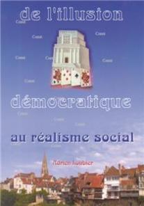 Loubier-De l´illusion démocratique au réalisme social