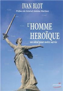 Blot-l-homme-heroique-un-ideal-pour-notre-survie