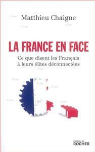 la-france-en-face-ce-que-disent-les-francais-a-leurs-elites-deconnectees