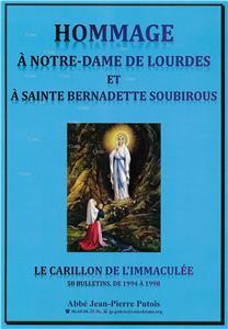 hommage-a-notre-dame-de-lourdes-et-a-sainte-bernadette-soubirous-le-carillon-de-l-immaculee-50-bulletins-de-1944-a-1998