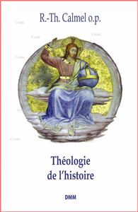 Calmel-theologie-de-l-histoire