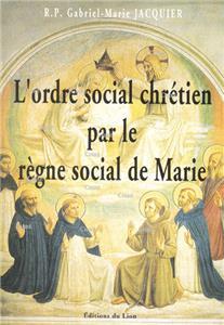 l-ordre-social-chretien-par-le-regne-social-de-marie-suivi-de-etre-corporatiste-aujourd-hui