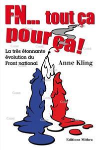 Kling-fn--tout-ca-pour-ca-la-tres-etonnante-evolution-du-front-national