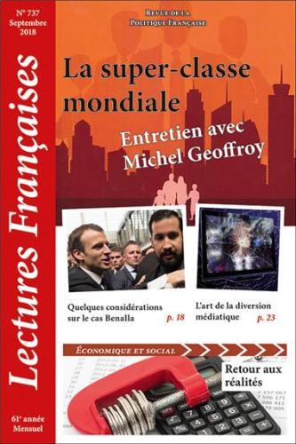 N° 737 – Septembre 2018 : La super-classe mondiale – Entretien avec Michel Geoffroy