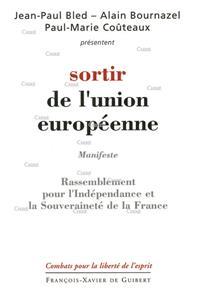 Sortir de l´union européenne - Manifeste