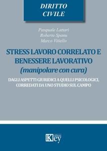 STRESS DA LAVORO in UNO STUDIO SU CAMPO: ASPETTI GIURIDICI e PSICOLOGICI 1